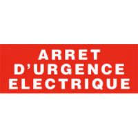 Panneau ARRÊT D'URGENCE ELECTRIQUE