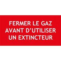 Panneau extincteur - Fermer le gaz