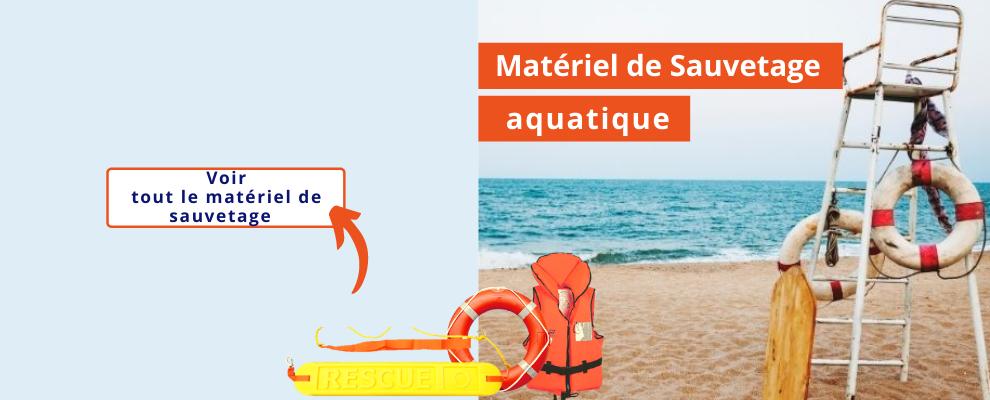 Matériel sauvetage aquatique